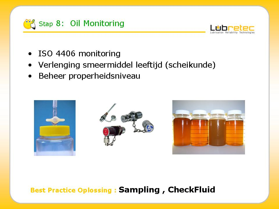 Lubrication Reliability : Olie monitoring & analyse
