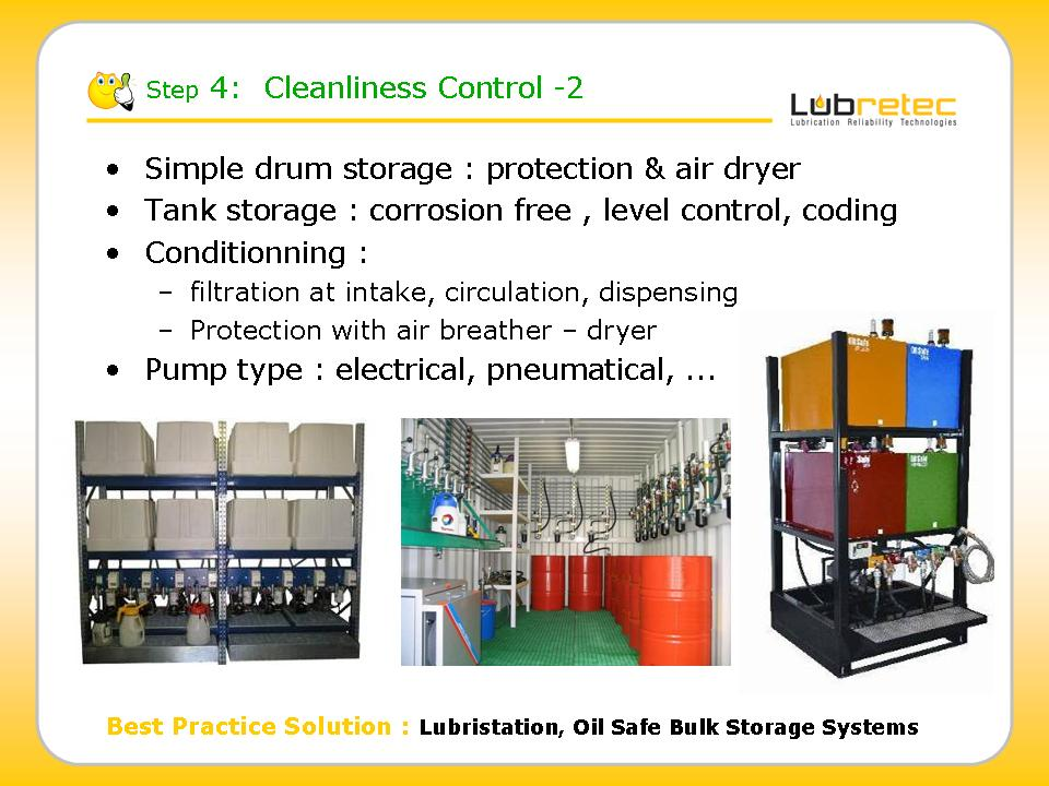 Lubrication Reliability : contamination or cleanliness control , Oil Safe Bulk Storage systems