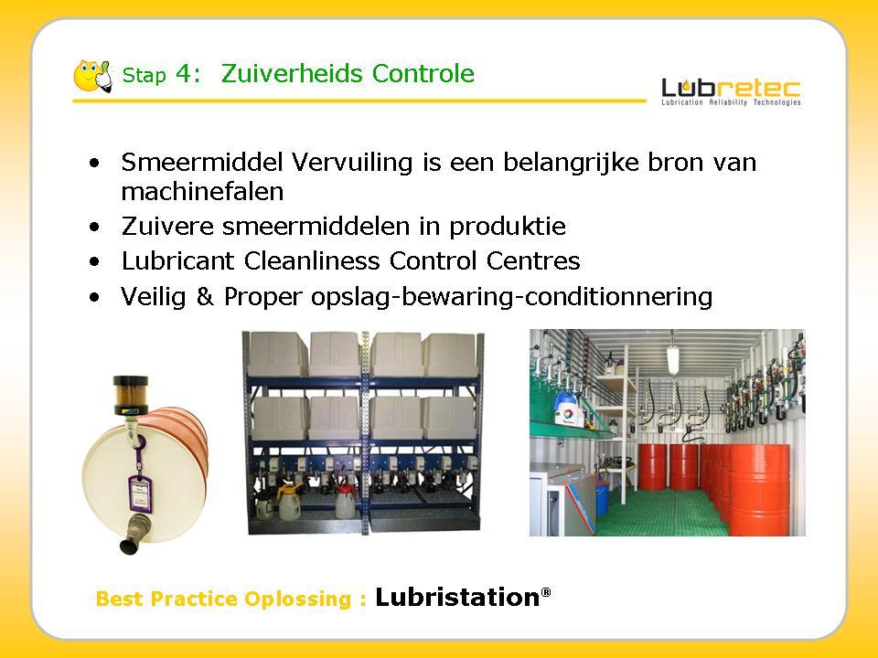 Lubrication Reliability : Zuiverheids controle, opslag en conditionering smeermiddelen