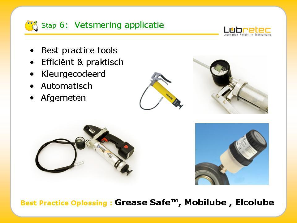 Lubrication Reliability : vetsmering applicatie & transfer